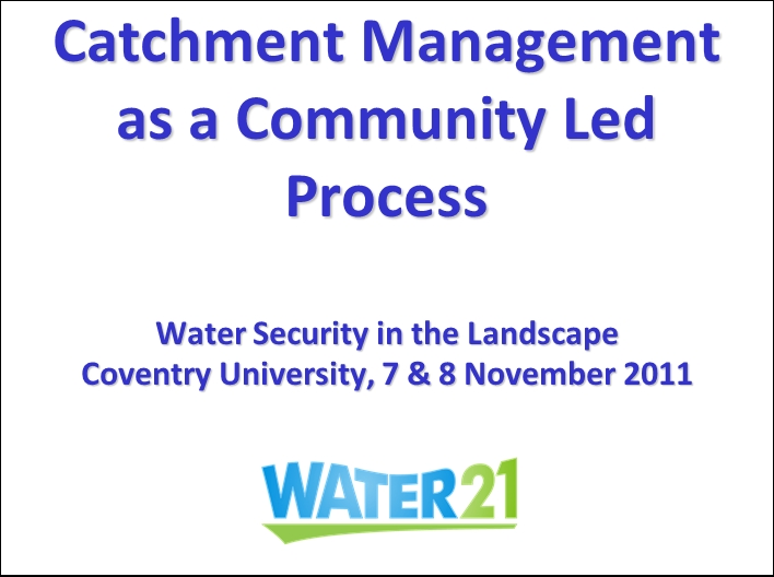 Catchment Management as a Community Led Process1